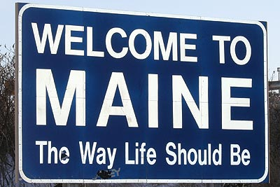 Welcome to Maine, The Way Life Should Be